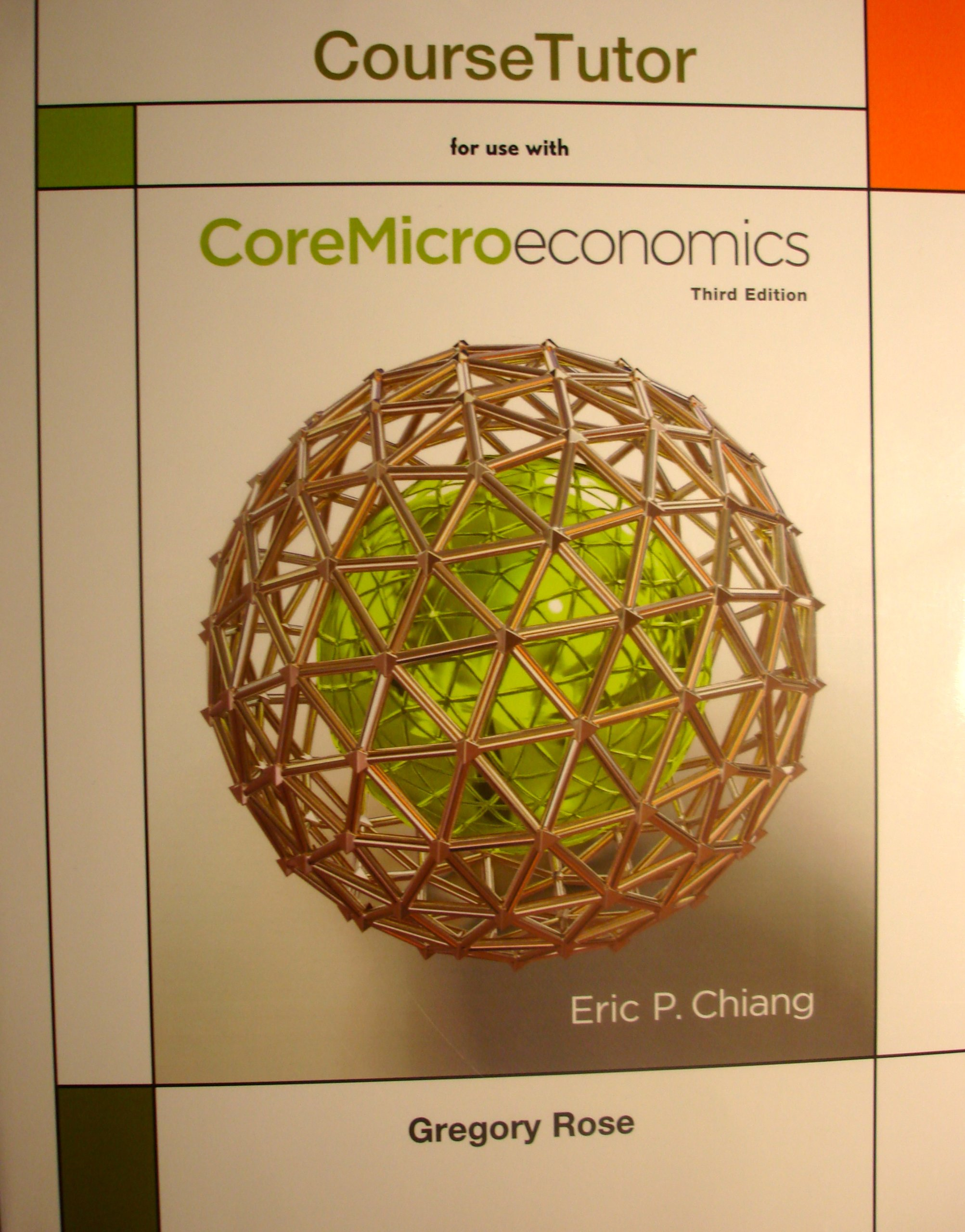 Course Tutor for Coremicroeconomics by Worth Publishers