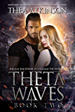 Theta Waves Book 2 (Theta Waves Volumes 4-6)