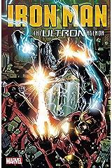 Iron Man: The Ultron Agenda (Tony Stark: Iron Man (2018-2019) Book 4) Kindle Edition