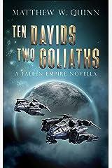 Ten Davids, Two Goliaths: A Fallen Empire Novella (Choi and Watson Book 1) Kindle Edition