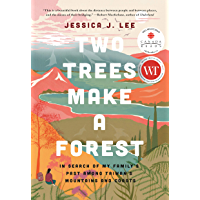 Two Trees Make a Forest: In Search of My Family's Past Among Taiwan's Mountains and Coasts