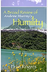 A Broad Review of Andrew Murray's HUMILITY Kindle Edition