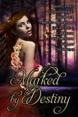 Marked by Destiny Kindle Edition