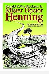 Mister Doctor Henning Kindle Edition