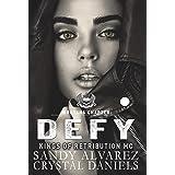 DEFY (Kings of Retribution MC Book 4)