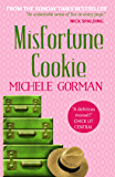 Misfortune Cookie (Single in the City Series Book 2)