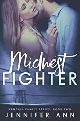 Midwest Fighter (Kendall Family Book 2) Kindle Edition