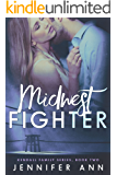 Midwest Fighter (Kendall Family Book 2)