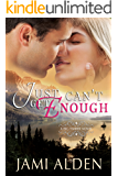 Just Can't Get Enough (Big Timber Book 5)
