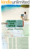 Travel and Spice (Famous on the Internet, Book Two)