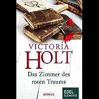 Das Zimmer des roten Traums (German Edition)