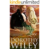 WHISPERING HILLS OF LOVE: An American Historical Romance (American Wilderness Series Romance Book 3)