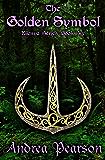 The Golden Symbol (Kilenya Series Book 6)