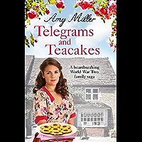 Telegrams and Teacakes: A heartbreaking World War Two family saga (Wartime Bakery)