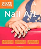 Nail Art (Idiot's Guides)