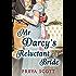 Mr Darcy's Reluctant Bride: A Pride and Prejudice Variation