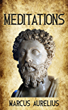Meditations - Enhanced Edition (Illustrated. Newly revised text. Includes Image Gallery + Audio) (Stoics In Their Own Words Book 2)