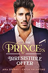 The Prince's Irresistible Offer - A Bought By The Prince Romance (Royal Heat Book 3) Kindle Edition