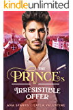The Prince's Irresistible Offer - A Bought By The Prince Romance (Royal Heat Book 3)