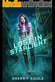 Lost in Starlight (Starlight Saga Book 1)