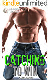 Catching to Win (Over the Fence Book 3)