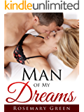 Man of My Dreams: (New Adult Contemporary Romance Short Story) Sexy Hot & Successful