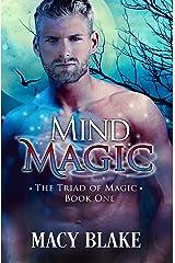 Mind Magic (The Triad of Magic Book 1) Kindle Edition
