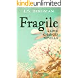 Fragile (Love Chances Book 6)