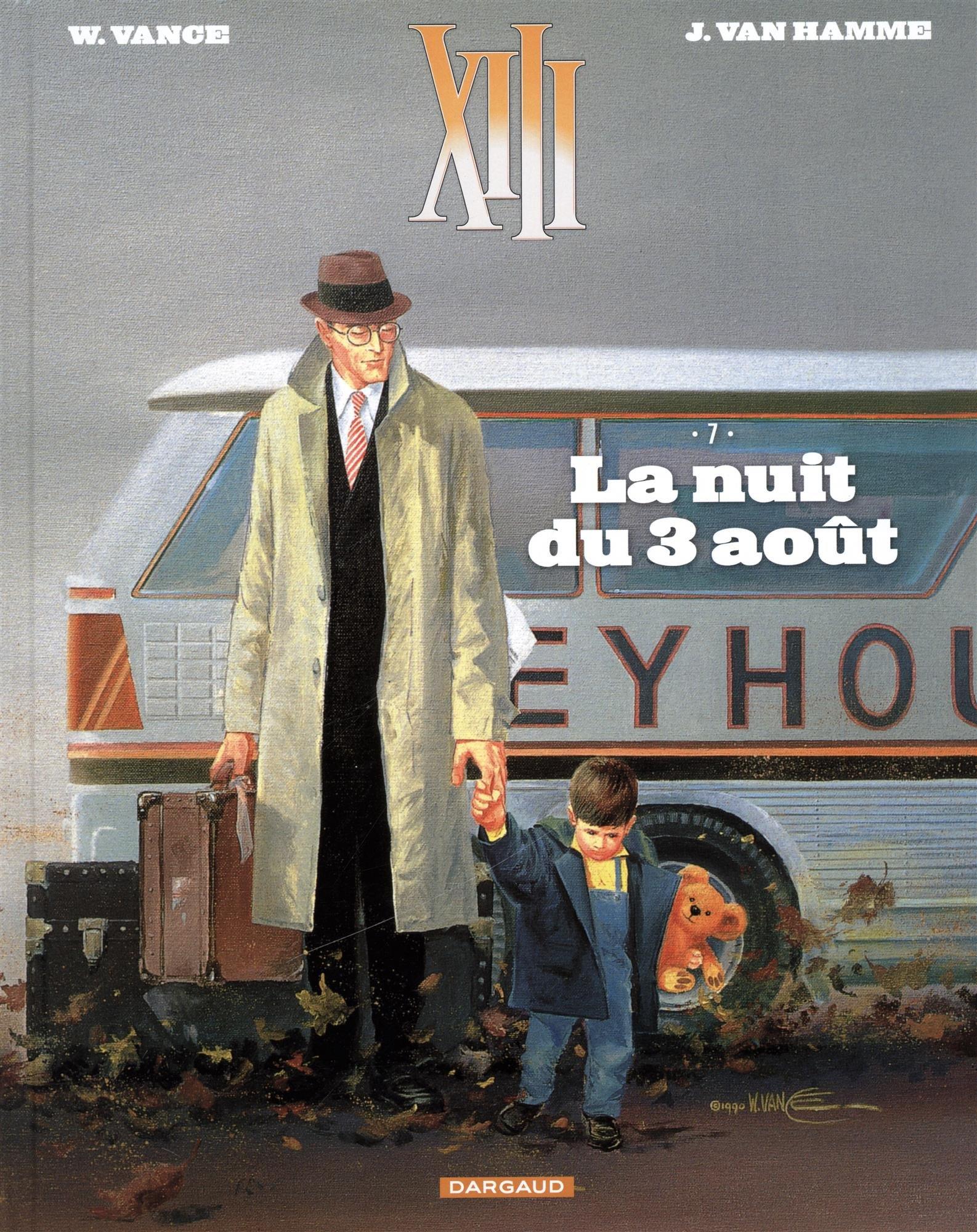 XIII - Nouvelle collection - tome 7 - La nuit du 3 août Album – 13 octobre 2017 Van Hamme Jean Vance Dargaud 2505068070