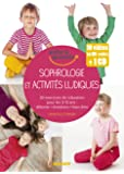 Sophrologie et activites ludiques pour les 3-12 ans