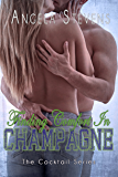 Finding Comfort in Champagne (The Cocktail Series)