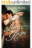 The Laird's Right: A Medieval Scottish Romance