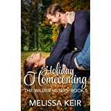 Holiday Homecoming: A Wilder Sisters Novella (The Wilder Sisters Book 5)