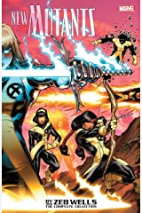 New Mutants by Zeb Wells: The Complete Collection (New Mutants (2009-2011)) Kindle Edition