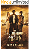 The Brotherhood of Merlin: Book Three: The Test of Ostra