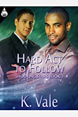 Hard Act to Follow (Shooting Stars Series Book 3) Kindle Edition