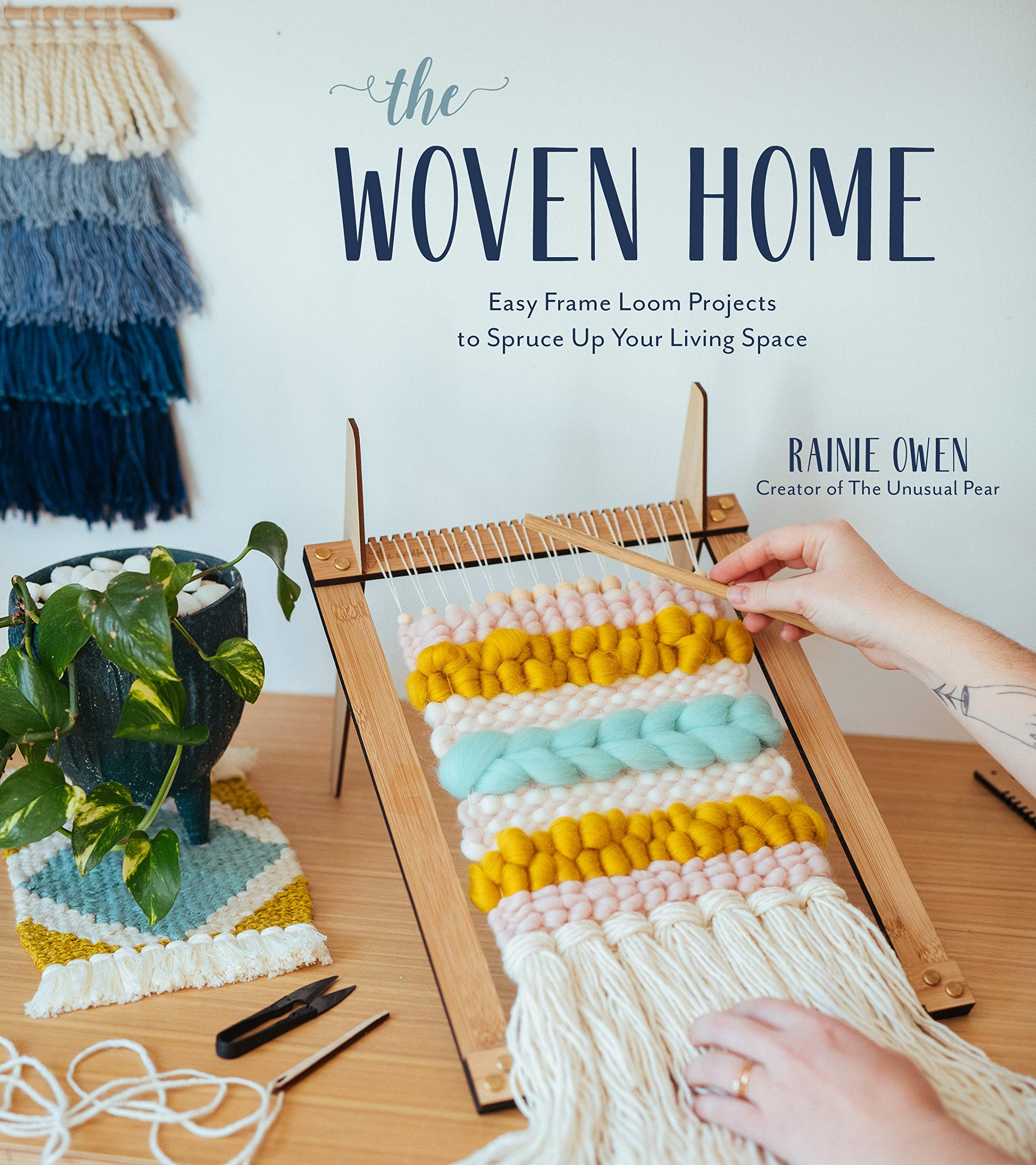The Woven Home  Easy Frame Loom Projects To Spruce Up Your Living Space