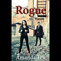 Rogue (Tru Exceptions - Christian Romantic Suspense Book 4)