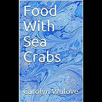 Food With Sea Crabs (English Edition)