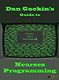 Dan Gookin's Guide to Ncurses Programming