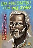 Um Encontro com Pai João