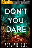 Don't You Dare (Morgan Young Book 3)