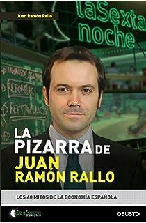 La pizarra de Juan Ramón Rallo: Los 40 mitos de la economía española (Sin