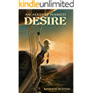 An Airship Named Desire (Take to the Skies Book 1) (English Edition)