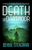 Death on Dartmoor (The West County Crime Mysteries Book 2)