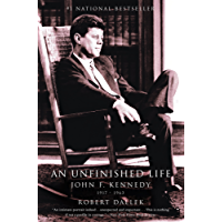 An Unfinished Life: John F. Kennedy, 1917 - 1963 (English Edition)