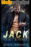 Jack (Secret Revenge  Book 1)
