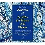Rameau : Les Fêtes de l'Hymen et de l'Amour