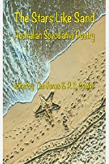 The Stars Like Sand: Australian Speculative Poetry Kindle Edition