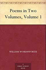 Poems in Two Volumes, Volume 1 Kindle Edition